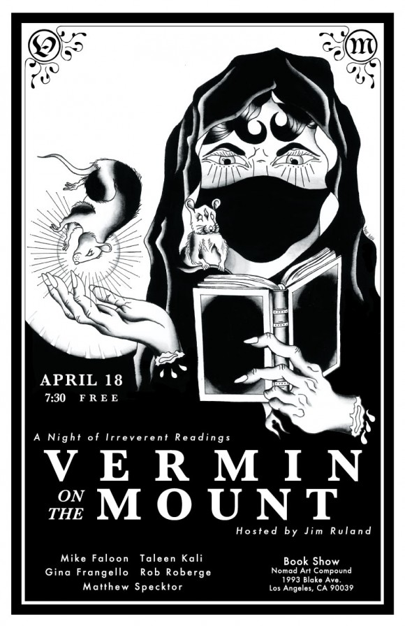 Vermin returns to Book Show in the NOMAD art compound on Fri. April 18 at 7:30pm.